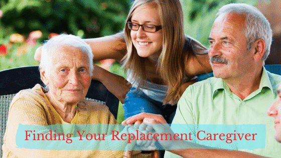Finding Your Replacement Family Caregiver