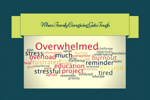 When Family Caregiving Gets Tough