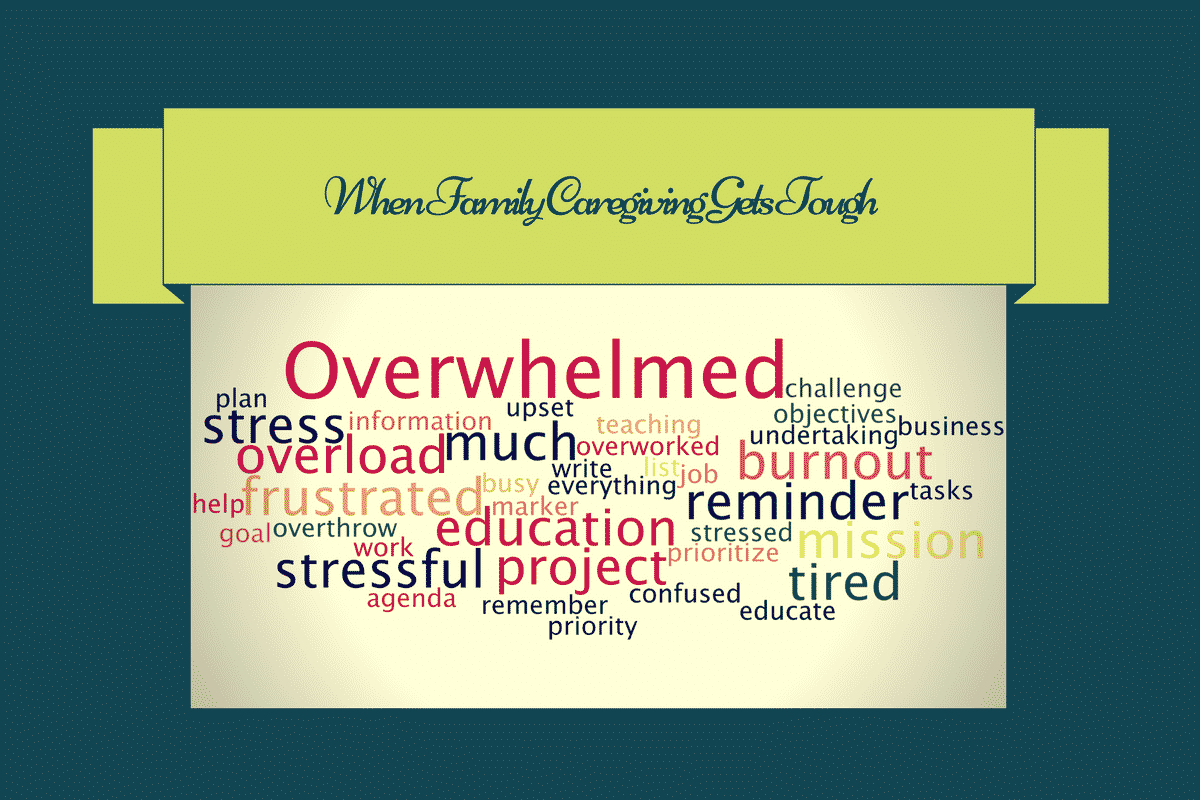 Family Caregiving is tough. You have options for help!