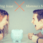 Sibling Issue – Momma's Money